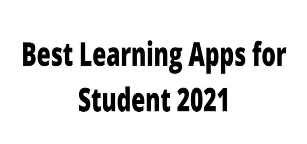 Best Learning Apps for Student 2021